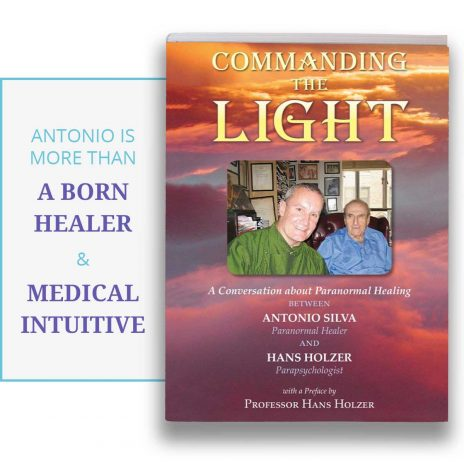 Commanding the Light Paranormal Healing Hands Book by Antonio Silva and Hans Holzer | Antonio's Healing Hands
