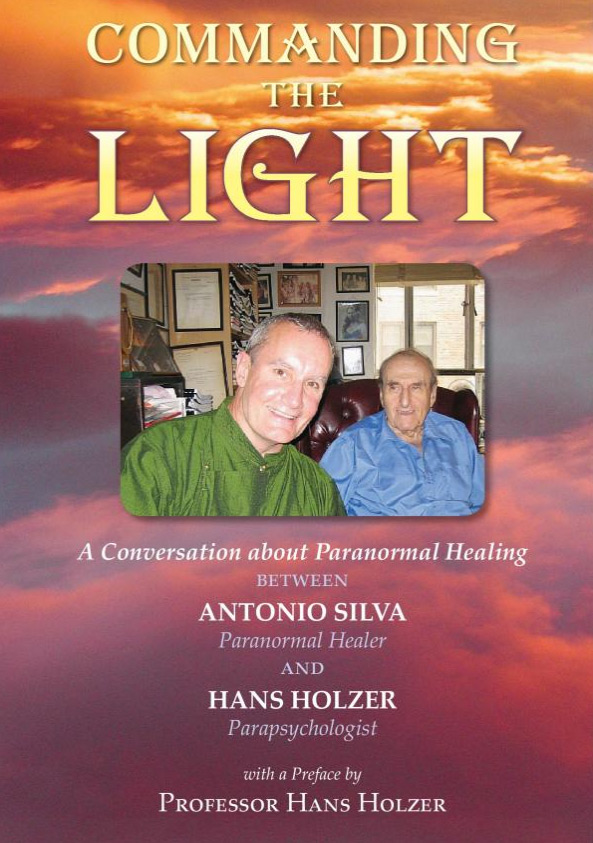 Commanding the Light Paranormal Healing Book by Antonio Silva and Hans Holzer | Antonio's Healing Hands